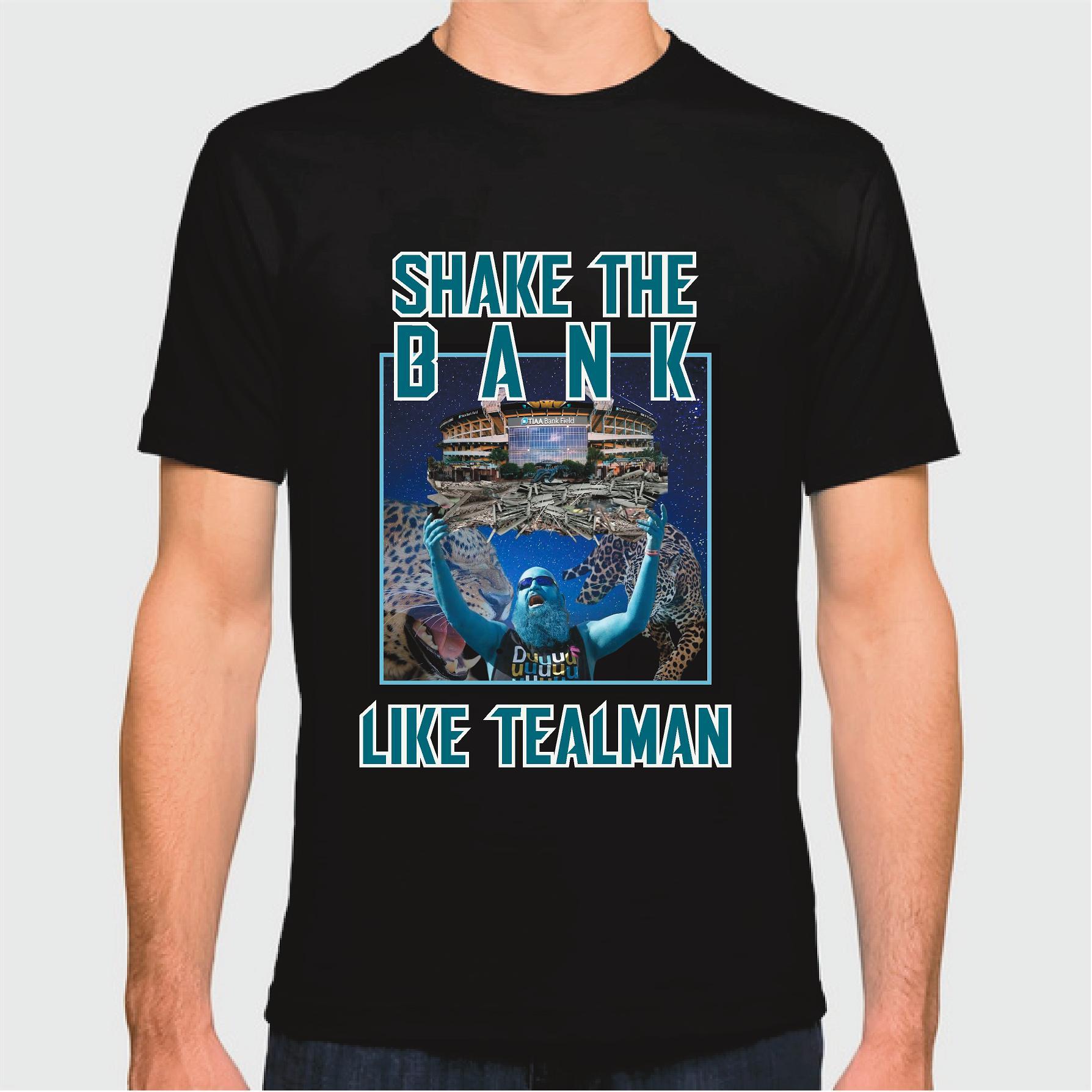 Shake the Bank Like TealMan
